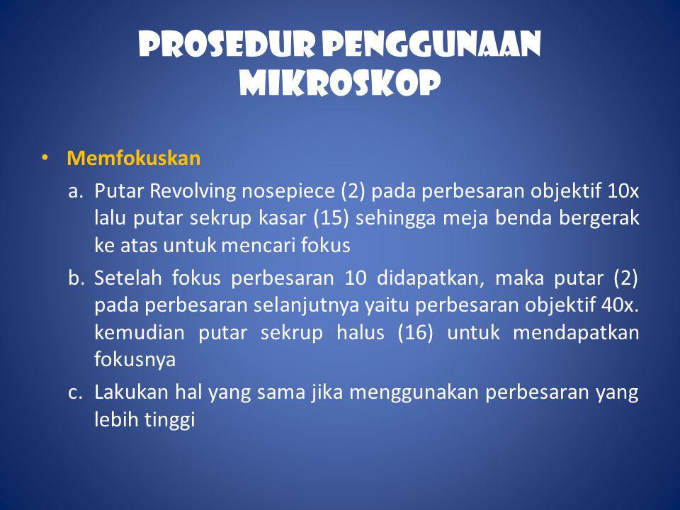 Prosedur Penggunaan Mikroskop