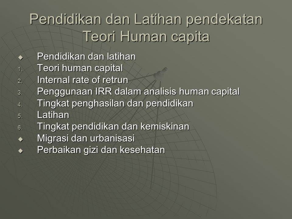 Pendidikan dan Latihan pendekatan Teori Human capita