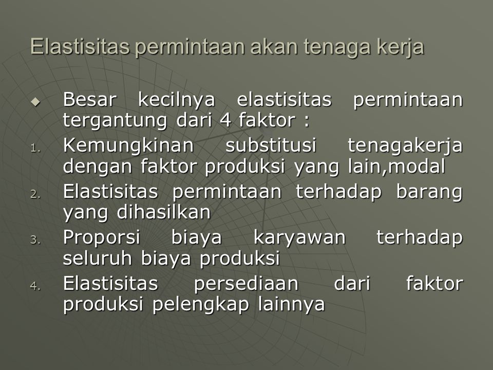 Elastisitas permintaan akan tenaga kerja