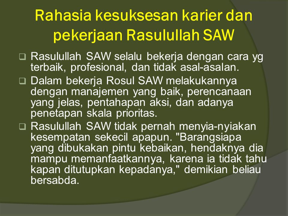 Rahasia kesuksesan karier dan pekerjaan Rasulullah SAW