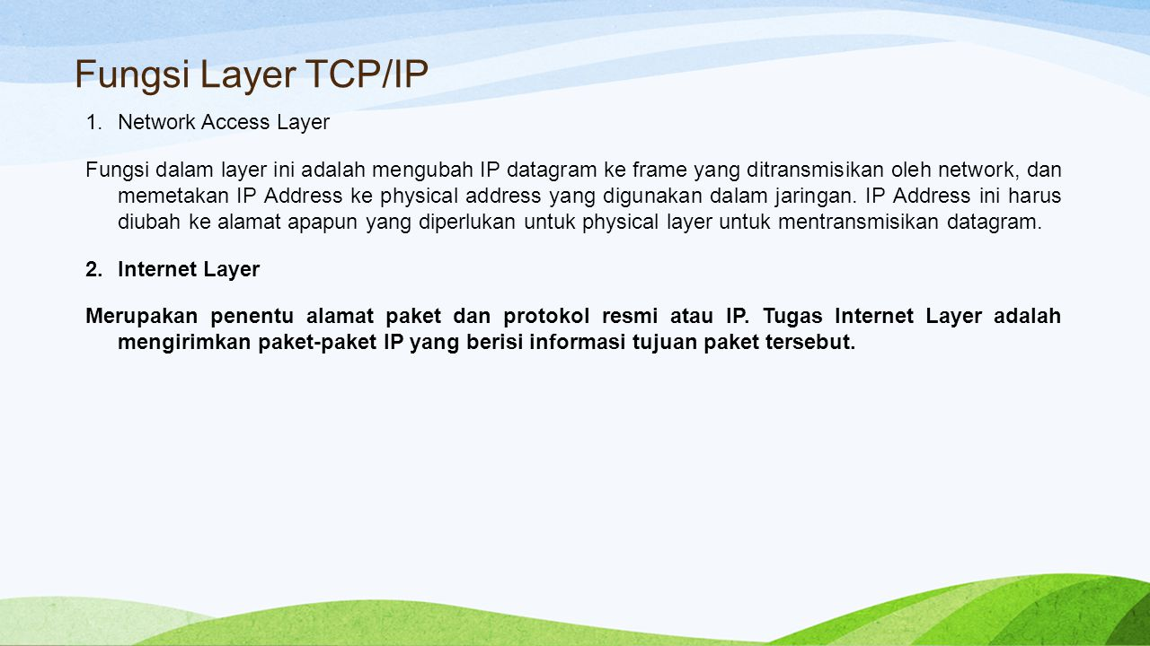 Fungsi Layer TCP/IP Network Access Layer