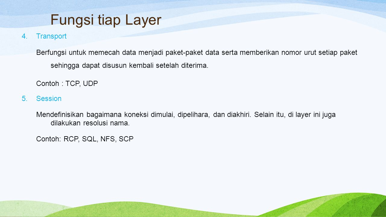 Fungsi tiap Layer Transport