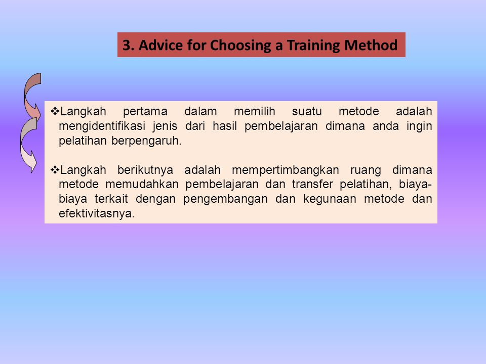 3. Advice for Choosing a Training Method