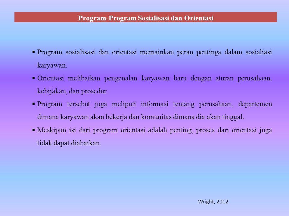 Program-Program Sosialisasi dan Orientasi