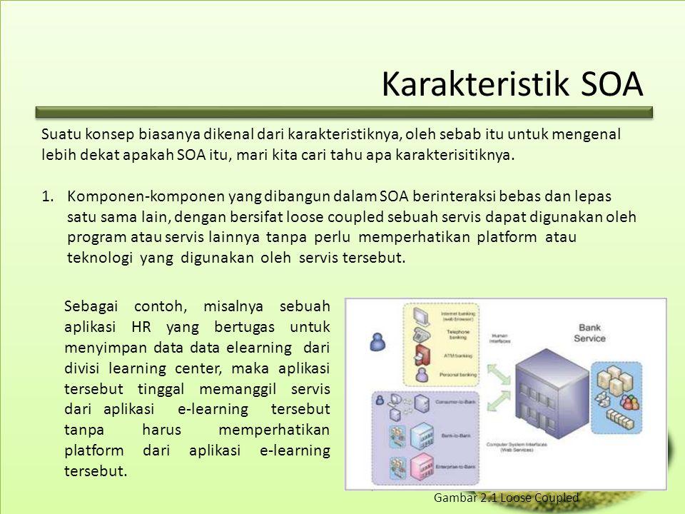 Karakteristik SOA