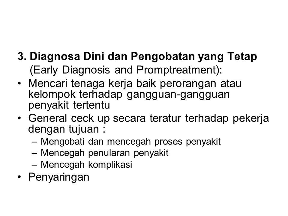 3. Diagnosa Dini dan Pengobatan yang Tetap