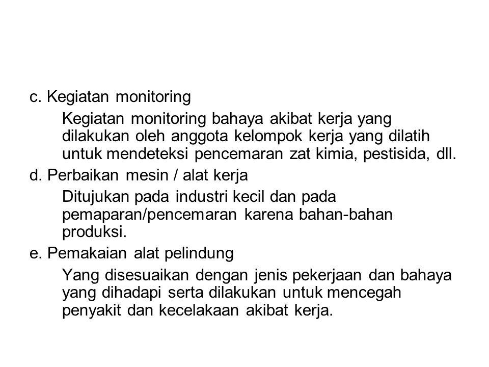 c. Kegiatan monitoring