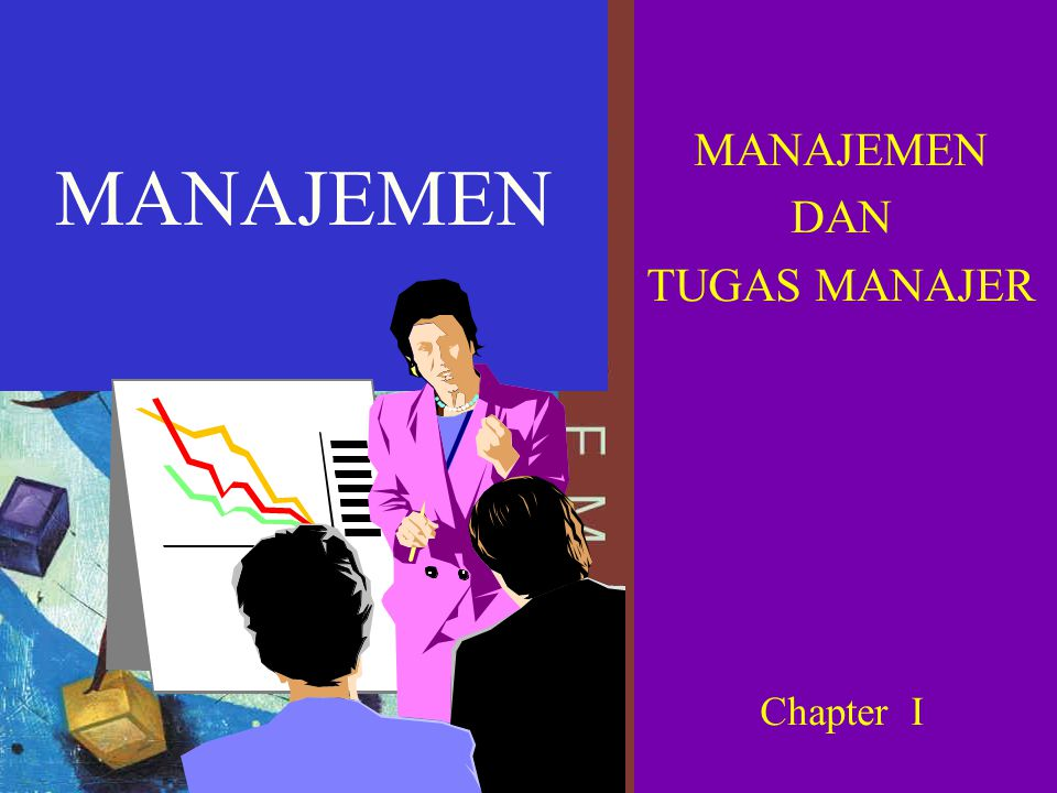 MANAJEMEN DAN TUGAS MANAJER Chapter I