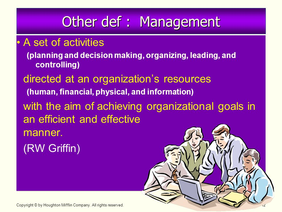Other def : Management A set of activities