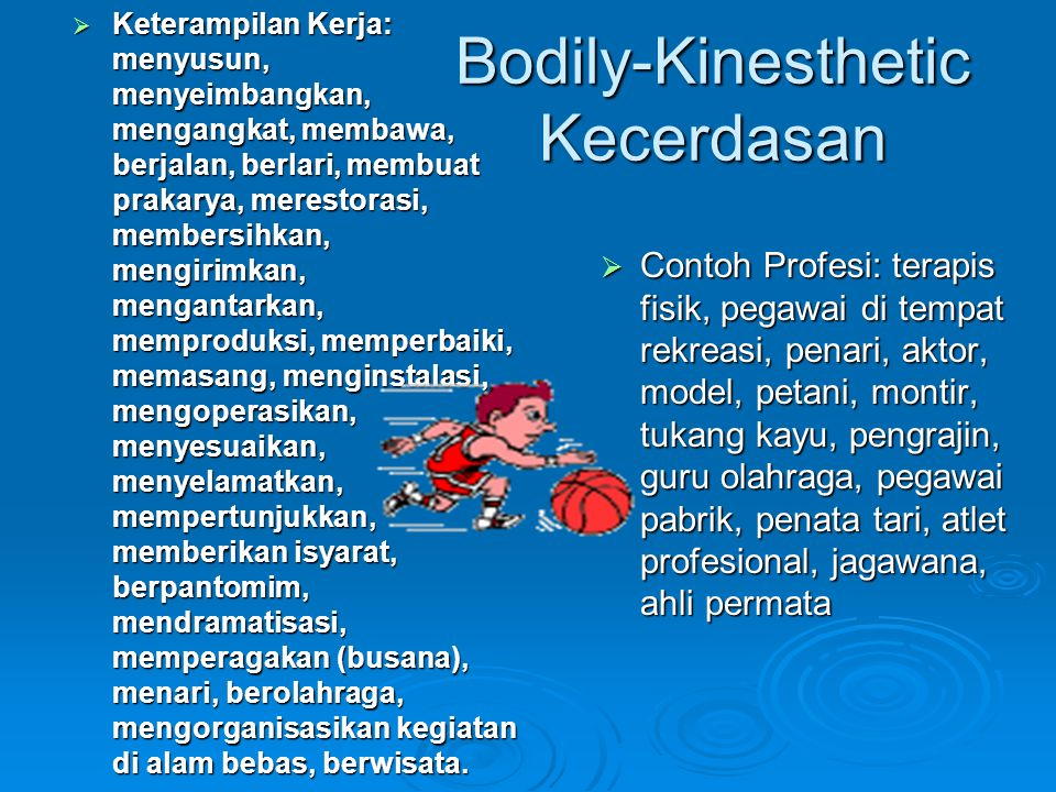 Bodily-Kinesthetic Kecerdasan