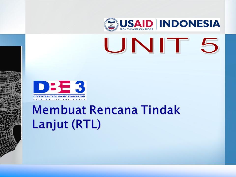 UNIT 5 Membuat Rencana Tindak Lanjut (RTL)
