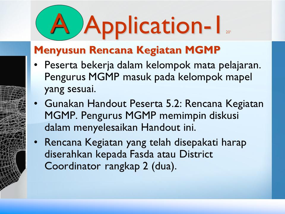 A Application-1 20' Menyusun Rencana Kegiatan MGMP