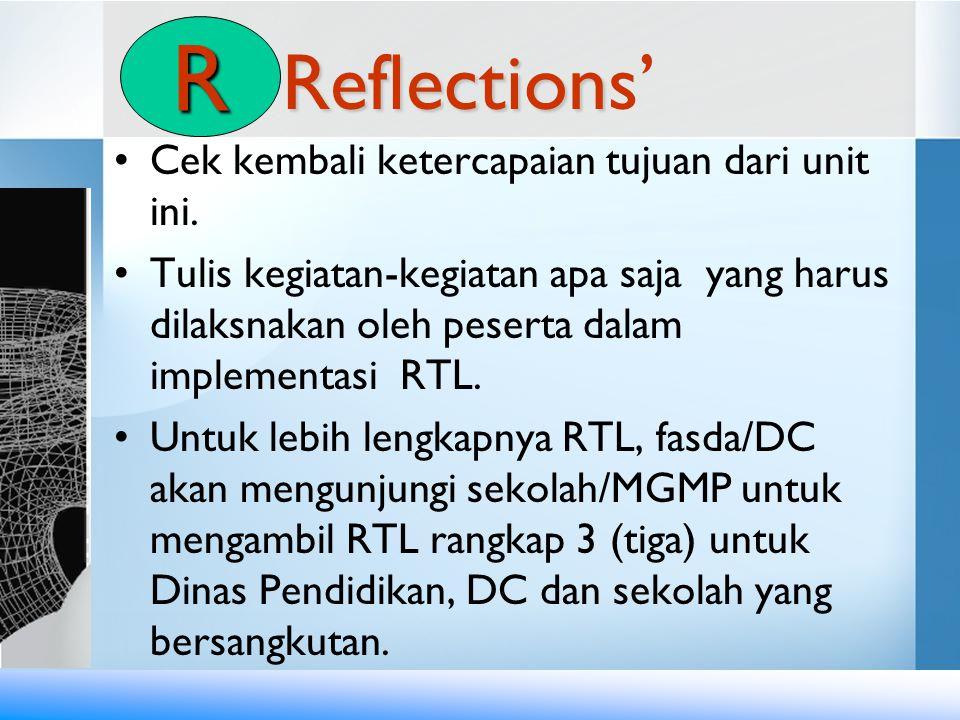 R Reflections' Cek kembali ketercapaian tujuan dari unit ini.