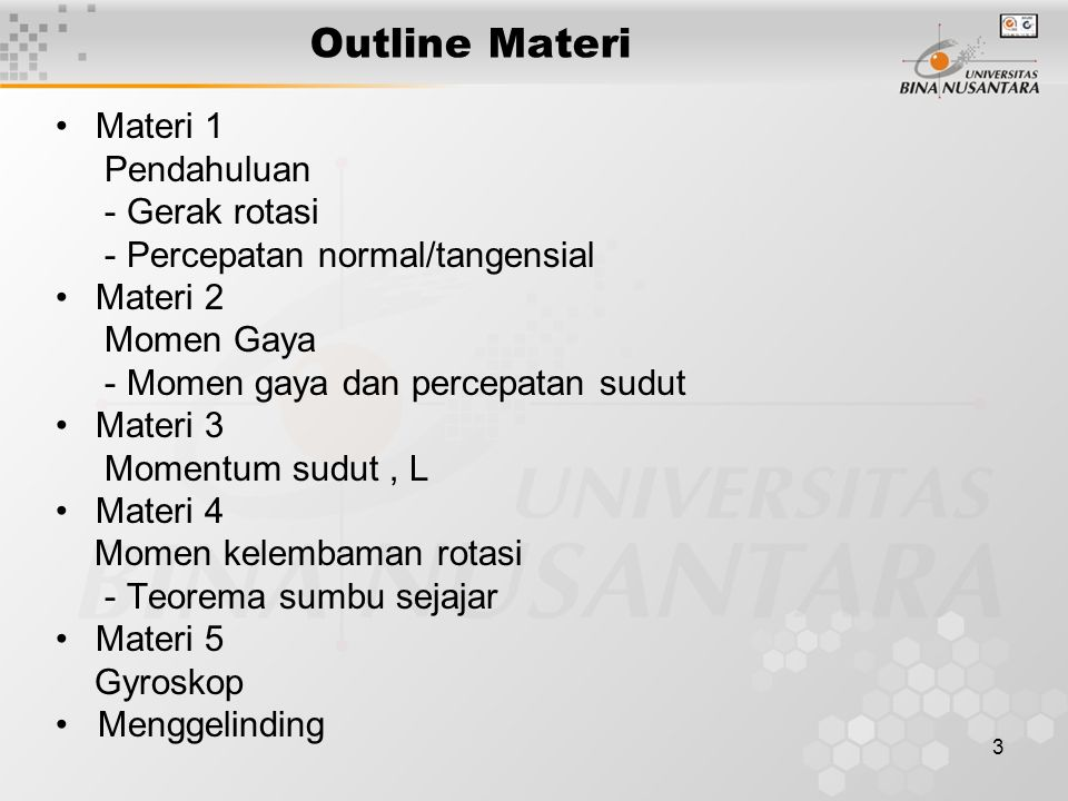 Outline Materi Materi 1 Pendahuluan - Gerak rotasi