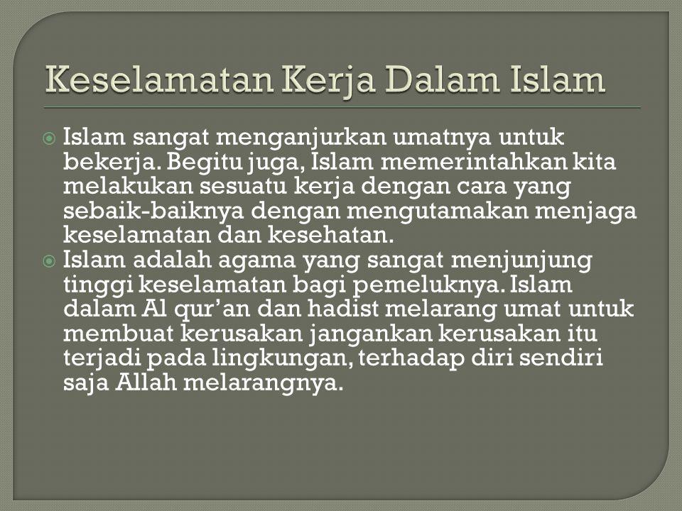 Keselamatan Kerja Dalam Islam