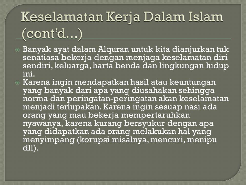 Keselamatan Kerja Dalam Islam (cont'd...)