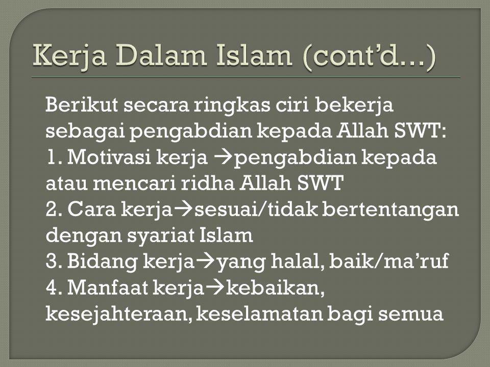 Kerja Dalam Islam (cont'd...)