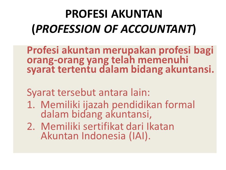 PROFESI AKUNTAN (PROFESSION OF ACCOUNTANT)