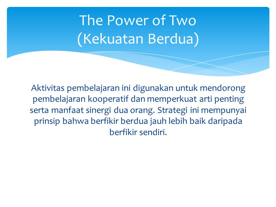The Power of Two (Kekuatan Berdua)