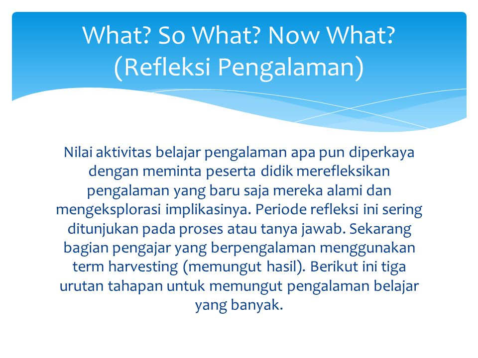 What So What Now What (Refleksi Pengalaman)