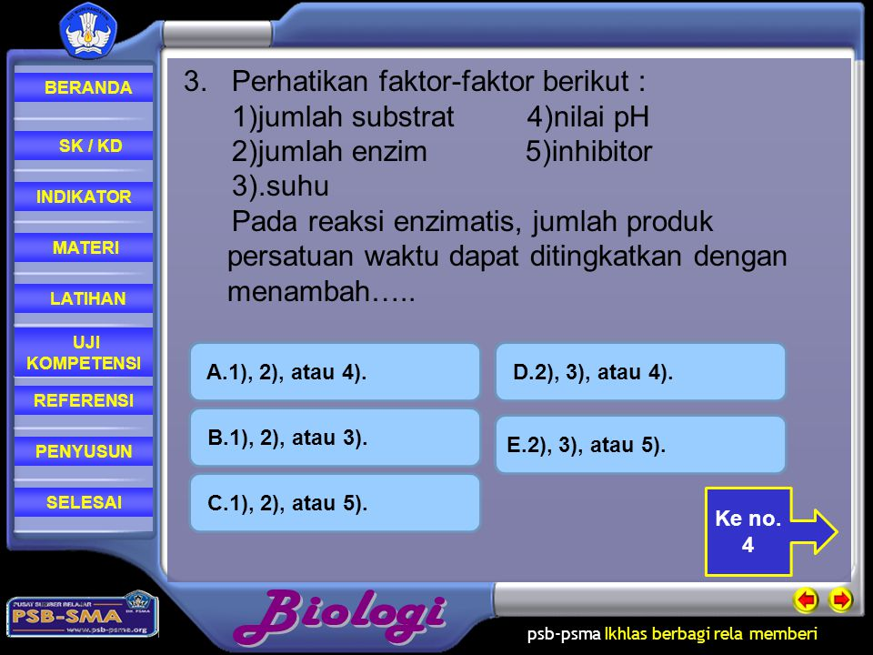3. Perhatikan faktor-faktor berikut : 1)jumlah substrat 4)nilai pH