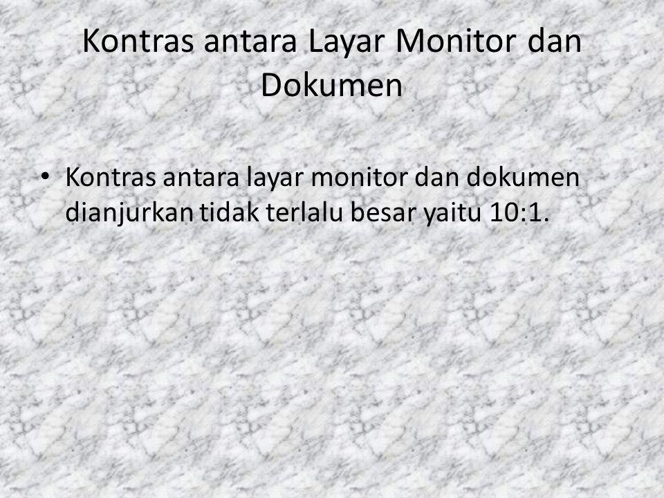 Kontras antara Layar Monitor dan Dokumen