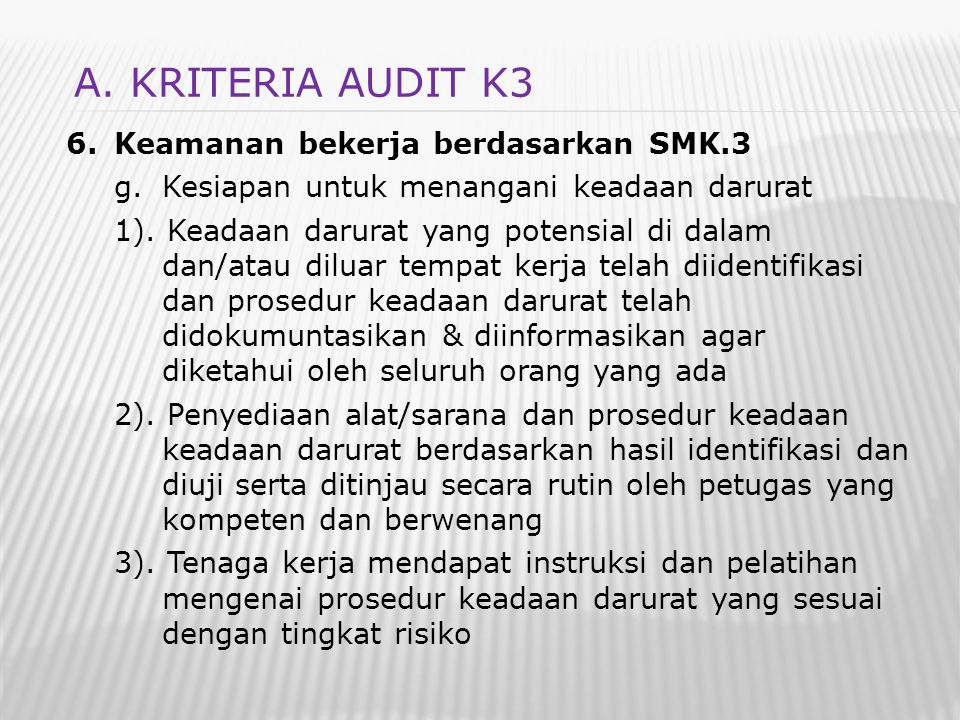 A. KRITERIA AUDIT K3 Keamanan bekerja berdasarkan SMK.3