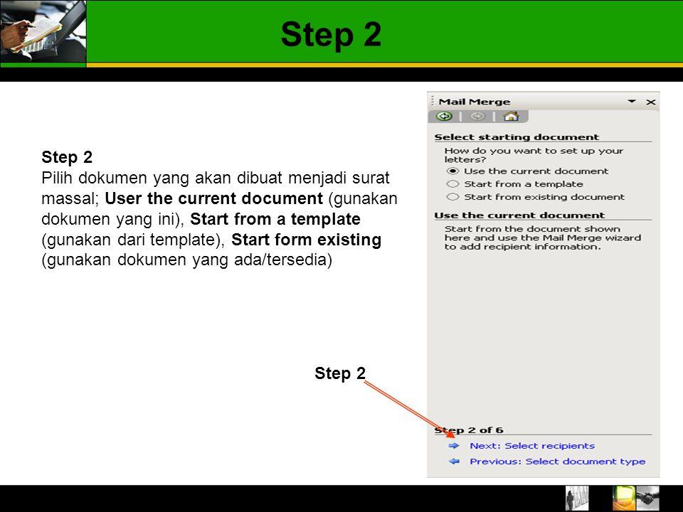 Step 2 Step 2.