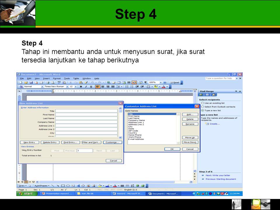Step 4 Step 4.