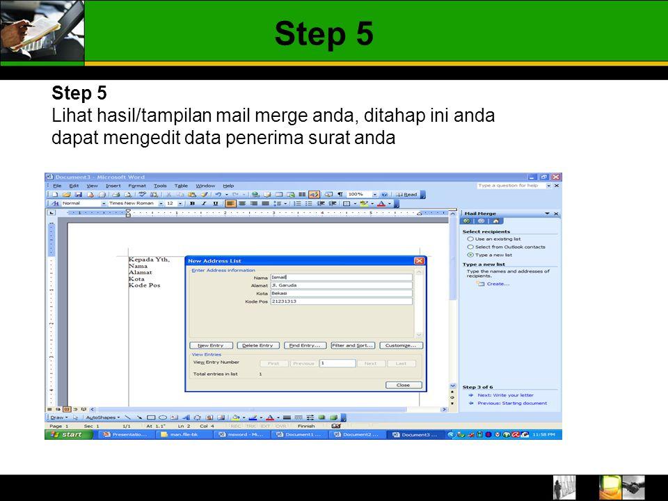 Step 5 Step 5.