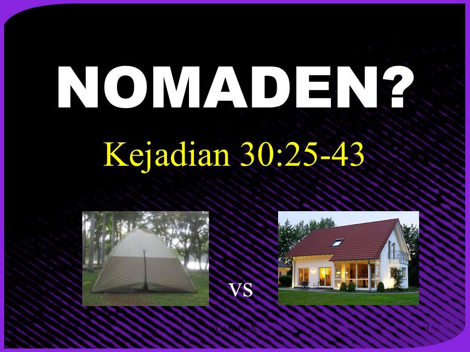 NOMADEN Kejadian 30:25-43 vs NOMADEN