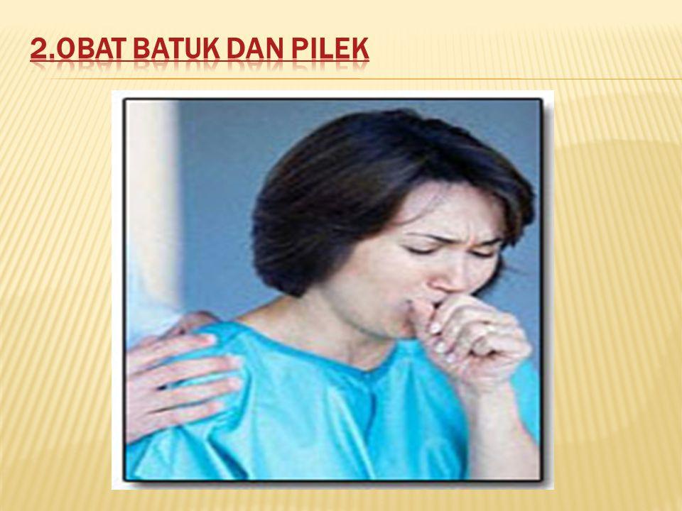 2.Obat batuk dan pilek