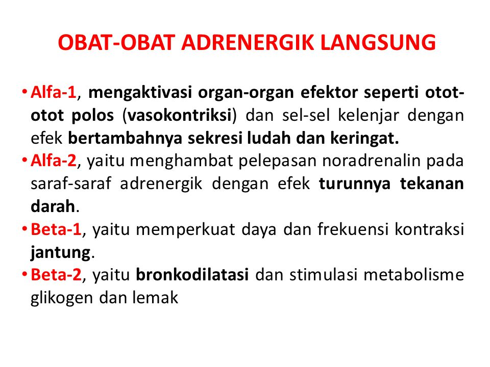 OBAT-OBAT ADRENERGIK LANGSUNG