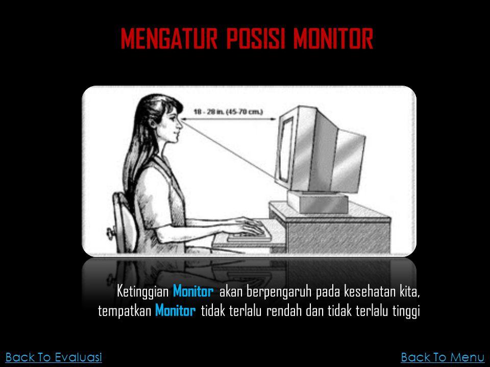 MENGATUR POSISI MONITOR