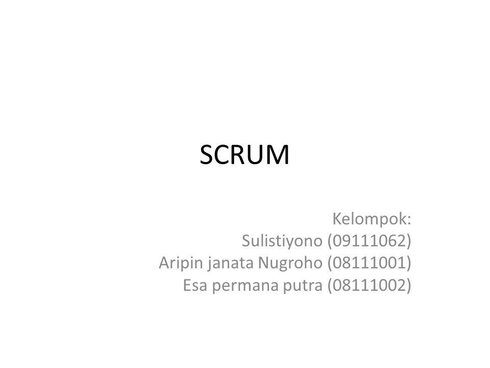 SCRUM Kelompok: Sulistiyono (09111062)