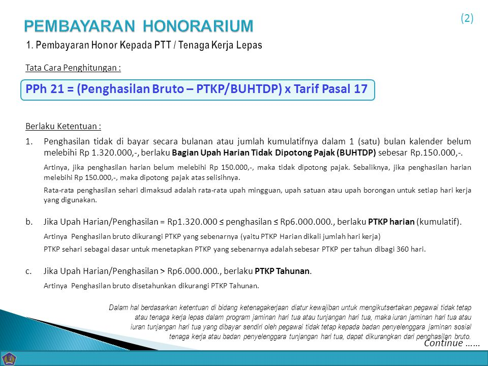 1. Pembayaran Honor Kepada PTT / Tenaga Kerja Lepas