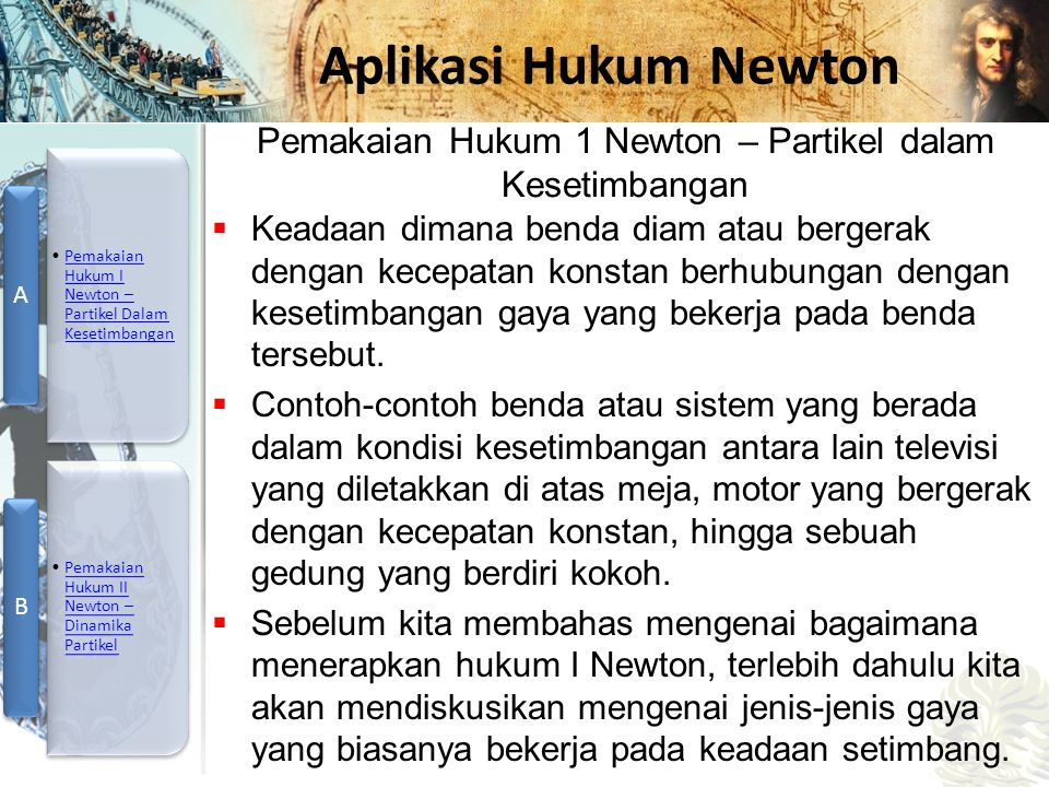 Pemakaian Hukum 1 Newton – Partikel dalam Kesetimbangan