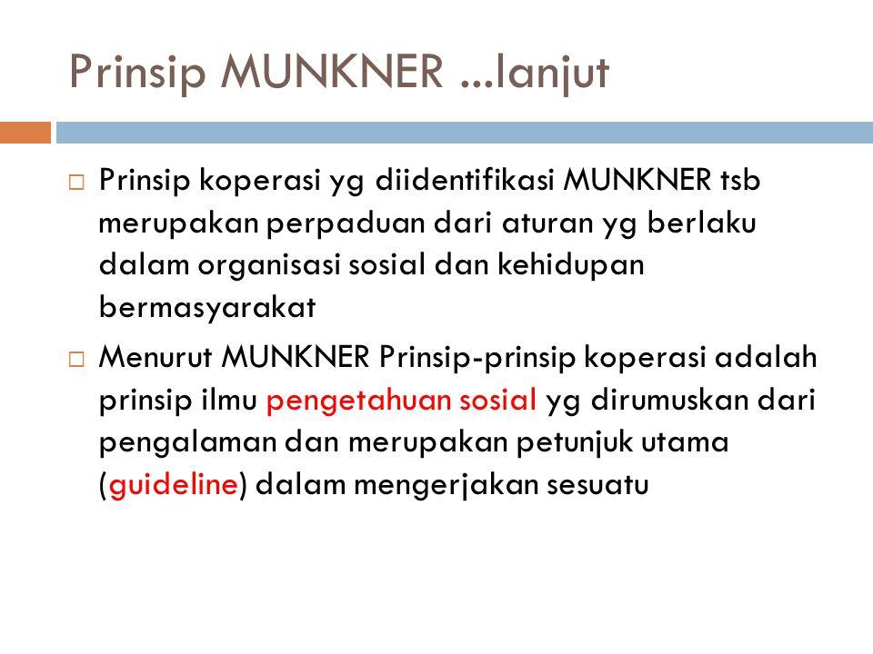 Prinsip MUNKNER ...lanjut