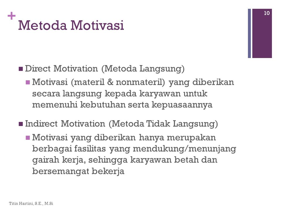 Metoda Motivasi Direct Motivation (Metoda Langsung)