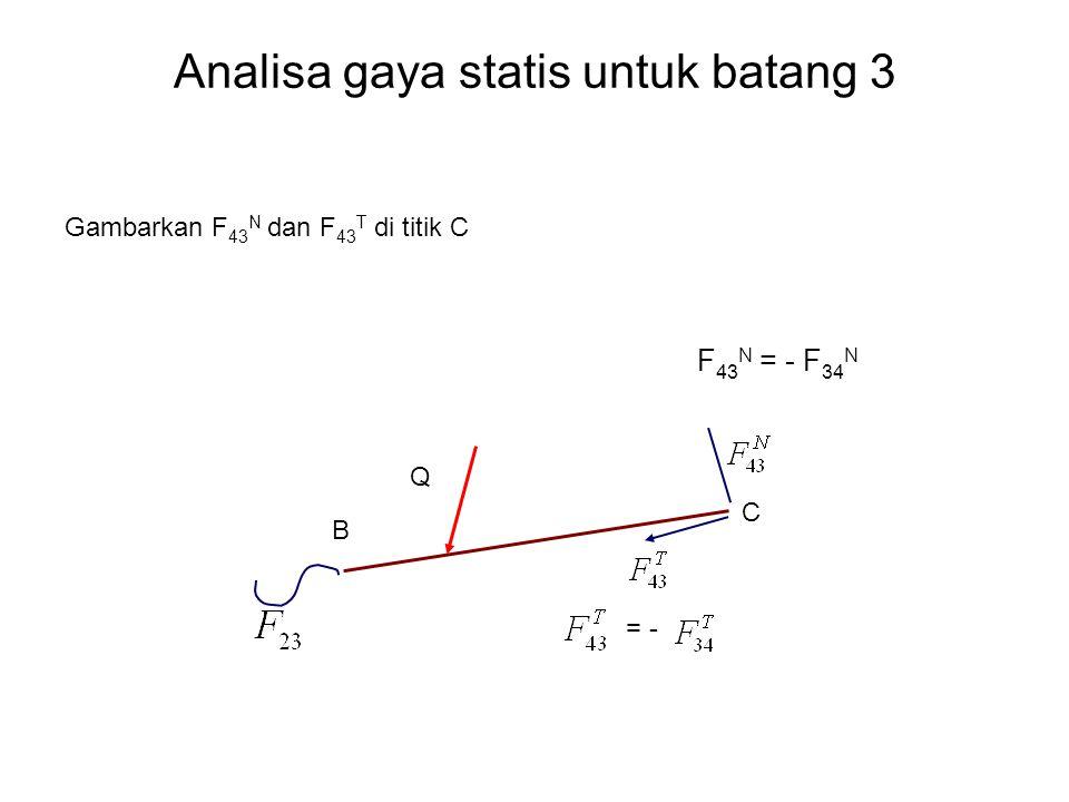 Analisa gaya statis untuk batang 3