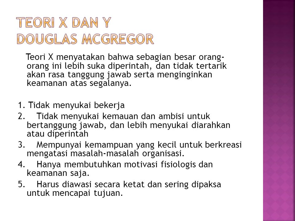 TEORI X DAN Y DOUGLAS McGREGOR