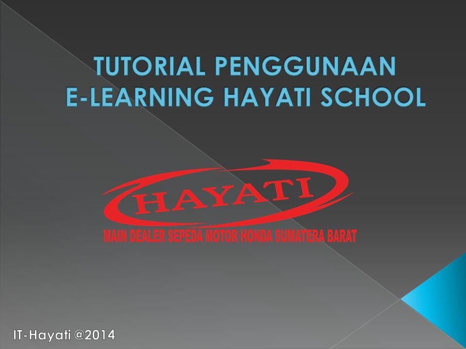 TUTORIAL PENGGUNAAN E-LEARNING HAYATI SCHOOL