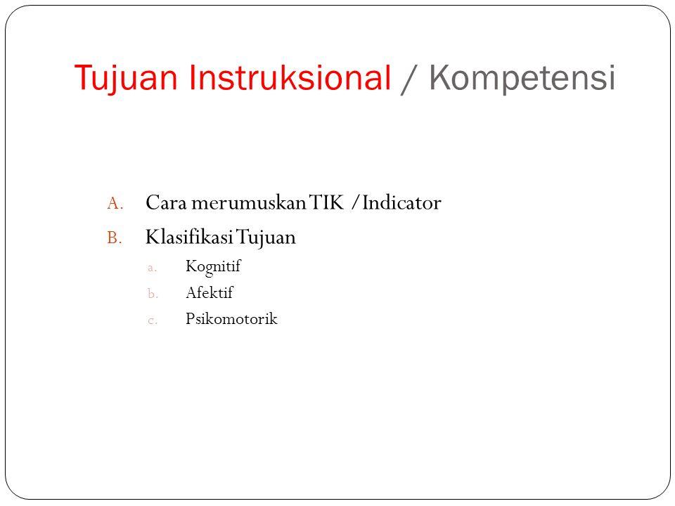 Tujuan Instruksional / Kompetensi