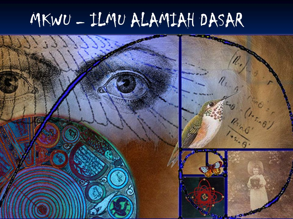MKWU – ILMU ALAMIAH DASAR