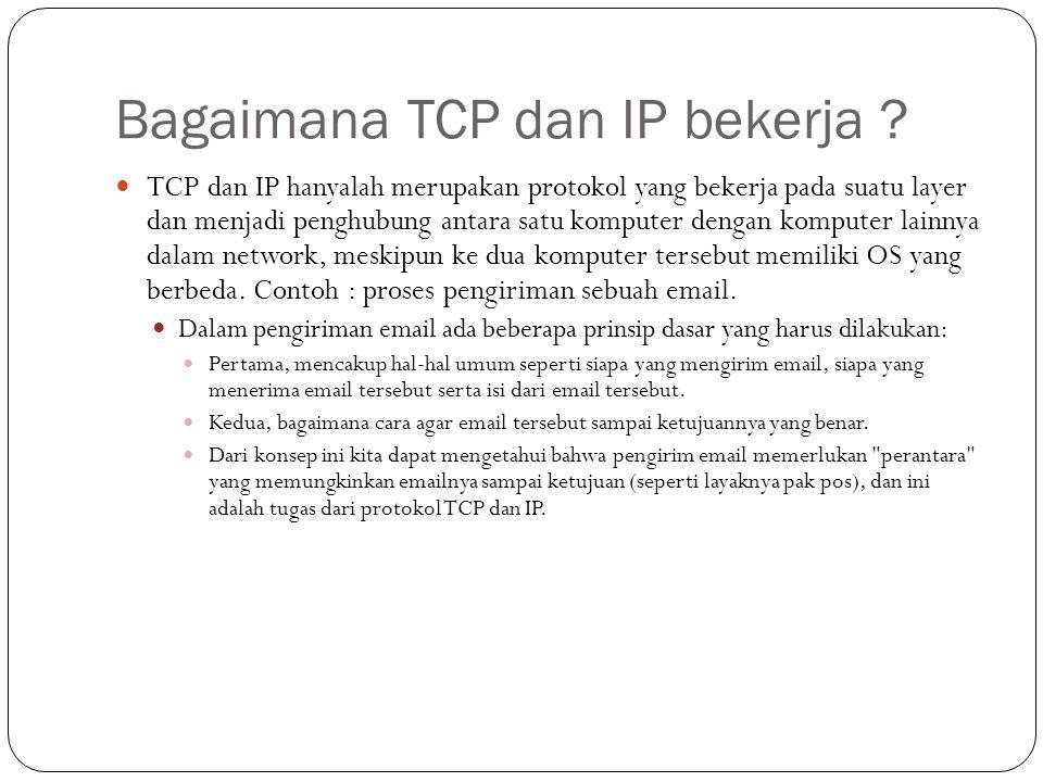 Bagaimana TCP dan IP bekerja