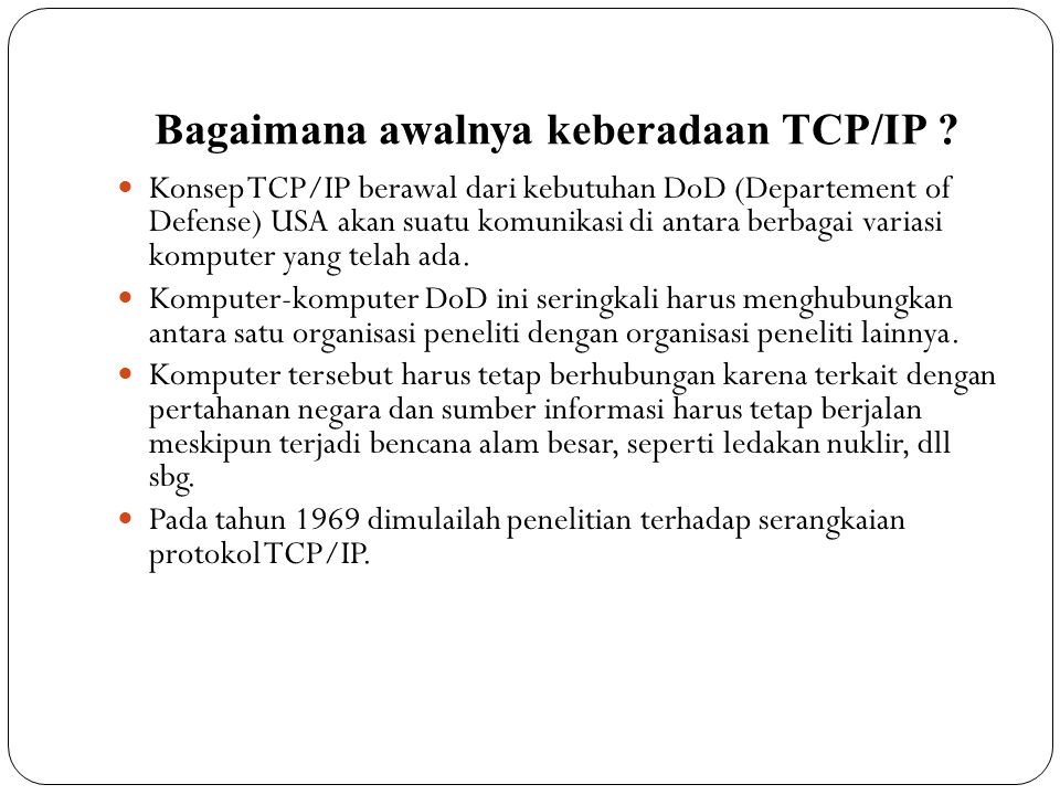 Bagaimana awalnya keberadaan TCP/IP