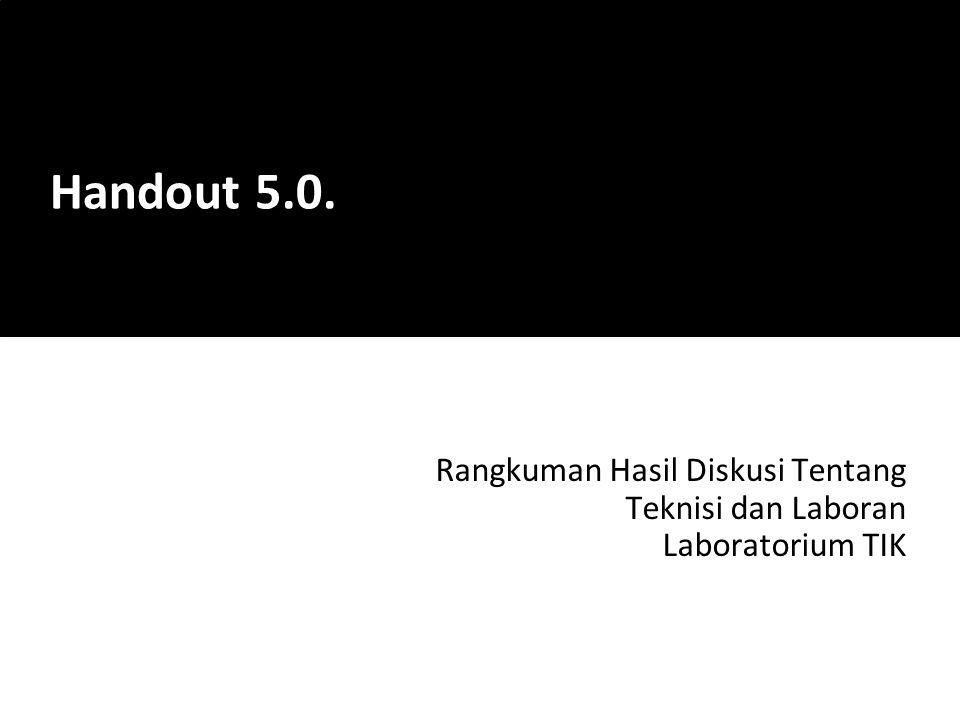 Rangkuman Hasil Diskusi Tentang Teknisi dan Laboran Laboratorium TIK