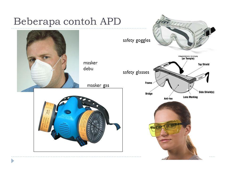 Beberapa contoh APD safety goggles masker debu safety glasses