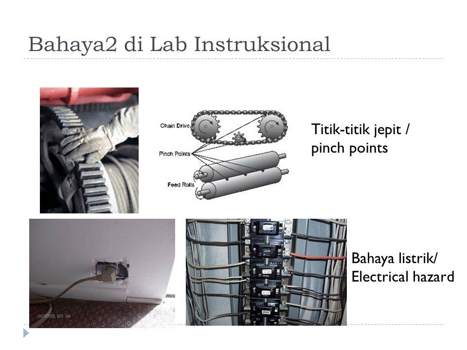 Bahaya2 di Lab Instruksional