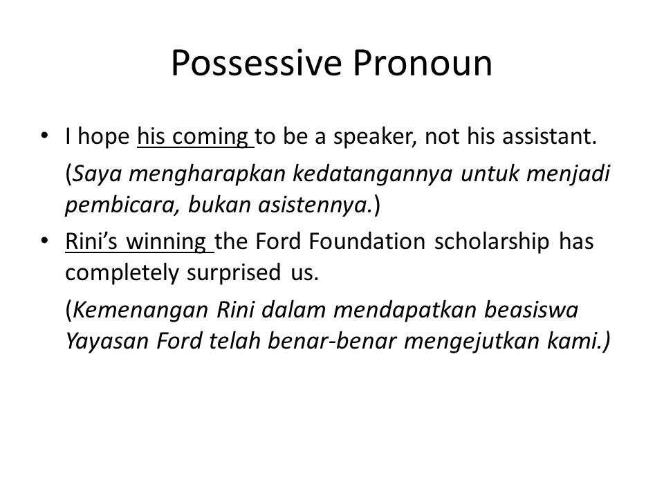 Possessive Pronoun I hope his coming to be a speaker, not his assistant.